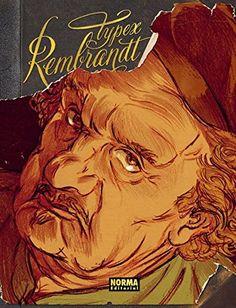 Rembrandt , 2013  http://absysnetweb.bbtk.ull.es/cgi-bin/abnetopac01?TITN=560333