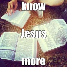 Jesus wants us to know him more