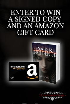 Win a $25 Amazon Gift Card & Signed Copies from Author AG Liam