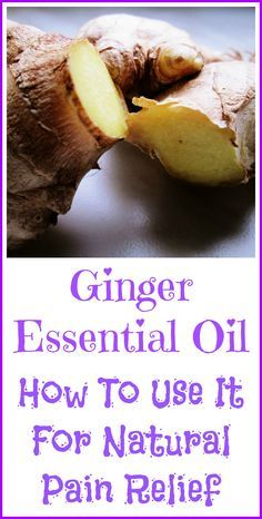 How to use ginger essential oil for natural pain relief.