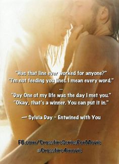 Crossfire Series - Entwined With You by Sylvia Day Sylvia Day Crossfire Series, Teasing Quotes, Hot Love Quotes, Dominant Quotes, Book Quotes, Book Sayings, Life Quotes, Book Boyfriends, Hopeless Romantic