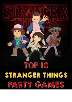 Throw an awesome Stranger Thing themed party with these themed games and ideas.