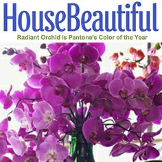 House Beautiful  is right on target with their use of #RadiantOrchid #coloroftheyear #pantone on the cover of their magazine.