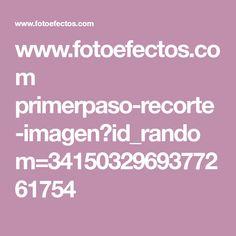www.fotoefectos.com primerpaso-recorte-imagen?id_random=3415032969377261754