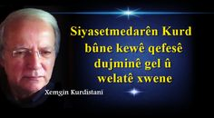 Siyasetmedarên Kurd Sayings, Movie Posters, Movies, 2016 Movies, Lyrics, Film Poster, Films, Popcorn Posters, Word Of Wisdom