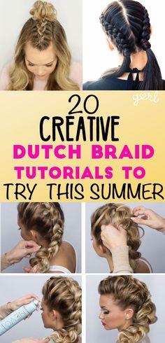 20 Creative Dutch Braid Tutorials You Need To Try This Summer - Gurl.com...