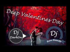 Deep Valentines Day...Mixed by Ron Hewitt & Dj Dark0n