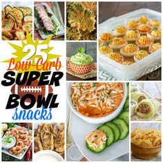 25+ Low-Carb Super Bowl Snacks http://www.healthstartsinthekitchen.com/2016/02/03/25-low-carb-super-bowl-snacks/