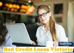 Bad Credit Payday Loans deliver cash to those who have a poor fiscal history. Such records are not checked and hence such loans take a very small amount of time.http://www.badcreditloansvictoria.com.au