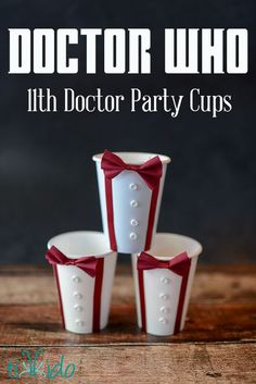 Doctor Who party cups | DiY cups with bowties because bowties are cool! Inspired by the 11th Doctor