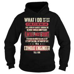 Combat Engineer Job Title T-Shirt - Combat Engineer Job Title Tshirt/Hoodie. (Engineer Tshirts)