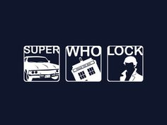 I get you are in the superwholock fandom, but are you mostly in sherlock, doctor who or supernatural fandoms?