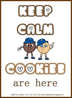 Keep Calm Cookies are here...made by Guider Lee Ann 2013.  http://owl-and-toadstool.blogspot.ca/2013/06/keep-calm-posters.html
