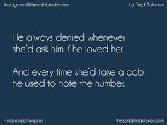 My cab number. Deep Thought Quotes, True Love Quotes, Cute Quotes, Quotes Deep Feelings, Mood Quotes, Tiny Stories, Short Stories, Heart Touching Story, Tiny Tales