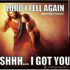 """ - from the song ""If He did it before.same God"" by Tye Tribbett/Thank you Father for always loving me even when i don't love myself.DorothyJohnson God and Jesus Christ God Loves Me, Jesus Loves, Christian Life, Christian Quotes, Faith Quotes, Bible Quotes, Image Jesus, 1 John, God Jesus"
