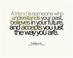 A friend is