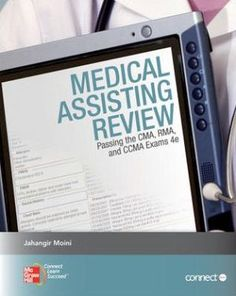 Medical+Assisting+Review:+Passing+the+CMA,+RMA,+and+CCMA+Exams