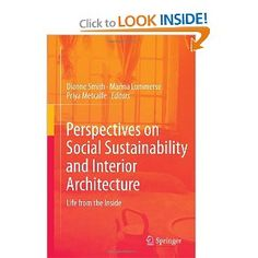 Perspectives on Social Sustainability and Interior Architecture: Life from the Inside: Dianne Smith, Marina Lommerse, Priya Metcalfe: 978981...