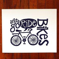 Lets go ride bikes