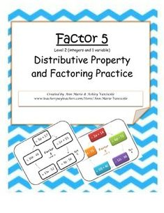Factor 5: Distributive Property and Factoring Practice Level 2 - Game to practice factoring 3a+ 18 = 3(a + 6)