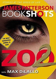 cool Zoo 2 (BookShots) by James Patterson - Paperback (NEW) - For Sale View more at http://shipperscentral.com/wp/product/zoo-2-bookshots-by-james-patterson-paperback-new-for-sale/