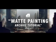 Matte Painting Tutorial for Architectural Visualisation - Narrated/Explained - YouTube