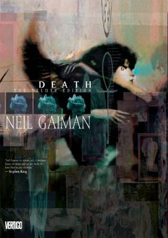 brilliant.  DEATH Deluxe Edition by Neil Gaiman,http://www.amazon.com/dp/1401235484/ref=cm_sw_r_pi_dp_xftCtb0VA0PHY8RZ