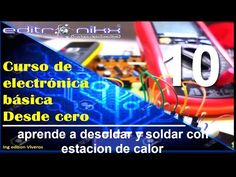 curso de electronica basica desde cero(#10 soldadura con estacion de calor) - YouTube