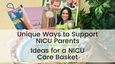 We went to the experts, NICU parent veterans, for ideas on what they would appreciate in a care basket during their NICU stay.