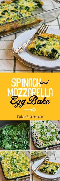 Low-Carb and Gluten-Free Spinach and Mozzarella Egg Bake; this is a delicious healthy breakfast to make for guests during the holidays or for your family any time of year.  [found on KalynsKitchen.com]