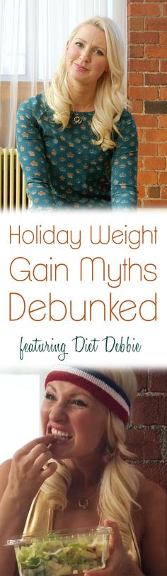 "It's time for another ""Battle Royale"" with Extreme Diet Debbie. In this episode Abbey debunks the major myths surrounding holiday weight gain."