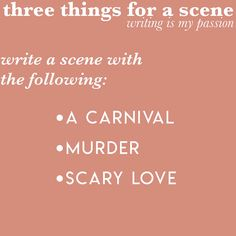 three things for a scene (2) | Home | writing is my passion
