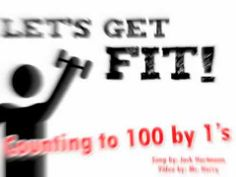 Let's Get Fit Counting To 100 Song #Teach #Teaching #Videos #BrainBreak #BrainBreaks #Math #Count #Numbers #Number