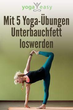 Diese Yoga-Übungen für den Core helfen gegen das viszerale Fett/Unterbauchfett.