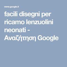 facili disegni per ricamo lenzuolini neonati - Αναζήτηση Google