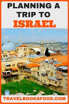 Planning A Trip to Israel | Israel Visa for Indians | Booking Places to stay in Israel | Tours and Activities in Israel | What to Pack for Israel | Travel Insurance for Indians traveling to Israel | Vegetarian Food in Israel | 9 Day Israel Itinerary | Israel Travel Guide | Travel Tips for All Travelers to Israel