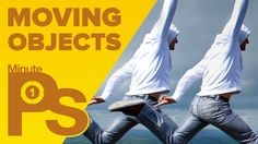 How to Move Objects in Photoshop #MinutePhotoshop (4K)