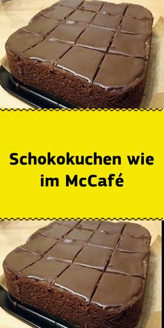 Chocolate cake like in the McCafé # Chocolate cake Ingredients 200 g margarine 200 g chocolate . - Chocolate cake like in the McCafé cake Ingredients 200 g margarine 200 g dark chocolate - Easy Cheesecake Recipes, Easy Bread Recipes, Easy Cookie Recipes, Dessert Recipes, Chocolate Chip Recipes, Chocolate Chip Cookies, Chocolate Cake, Easy Vanilla Cake Recipe, Cookies Ingredients