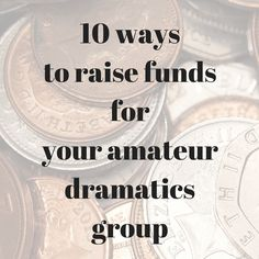 Want a fun way to raise money for your amateur dramatics group? Have a look.