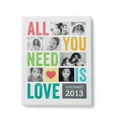 I love this idea- All you need is life w/photos- Personalized Photo Gifts | Shutterfly