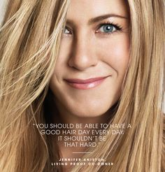 FRONT/CENTER: JENNIFER ANISTON ON LIVING PROOF...hair care line....she is part owner of the company.
