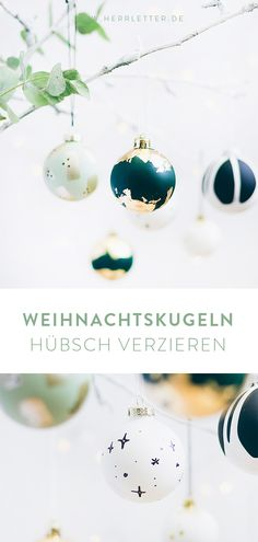 Mit ein paar Materialien ganz einfach alte Weihnachtskugeln verschönern und den Weihnachtsbaum hübsch machen. Diy Inspiration, November 2019, Diy Weihnachten, Advent, Diy And Crafts, Christmas Tree, Blogging, Winter, Christmas Parties