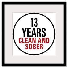 13 Years Clean & Sober Framed Print