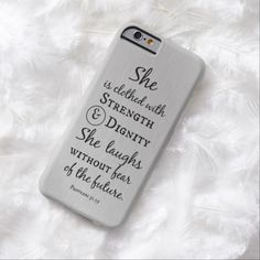 She is Clothed in Strength and Dignity Bible Verse Barely There iPhone 6 Case Girly Phone Cases, Phone Cases Samsung Galaxy, Diy Phone Case, Iphone Phone Cases, Iphone Case Covers, Iphone 5c, Christian Iphone Cases, Diy Pop Socket, Zoom Iphone