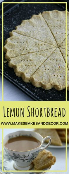 A recipe for lemon shortbread from Makes, Bakes and decor. Buttery, crumbly and delicious this shortbread recipe is easy to make but soooo good! Lemon Biscuits, Shortbread Biscuits, Shortbread Bars, Shortbread Recipes, Biscuit Cookies, Cookie Recipes, Dessert Recipes, Lemon Recipes Baking, Tea Recipes