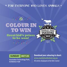 Got Kids? Some great prizes to be won in this years Colouring In Competition, with all entries displayed at our Kids' Corner on Sunday 25 October!
