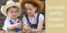 3 aplicaciones infantiles de animales de la granja.