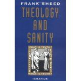 Theology and Sanity (Paperback)By F. J. Sheed