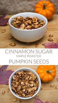 These Maple Cinnamon Sugar Roasted Pumpkin Seeds are a healthy and ...