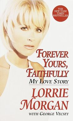 Forever Yours, Faithfully by Lorrie Morgan http://www.amazon.com/dp/0345428420/ref=cm_sw_r_pi_dp_562Pwb10JH0Y8